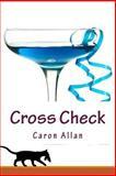 Cross Check, Caron Allan, 149534732X