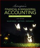 Horngren's Financial and Managerial Accounting, the Financial Chapters Plus MyAccountingLab with Pearson EText -- Access Card Package 5th Edition