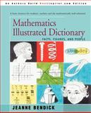 Mathematics Illustrated Dictionary, Jeanne Bendick, 0595287328