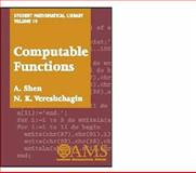 Computable Functions, Vereshchagin, N. K. and Shen, A., 0821827324