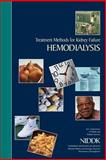 Treatment Methods for Kidney Failure: Hemodialysis, U. S. Department Human Services and National Health, 1478297328