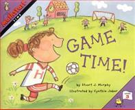 Game Time!, Stuart J. Murphy, 0064467325