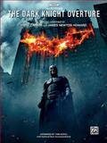 The Dark Knight Overture, Hans Zimmer, James Newton Howard, Tom Gerou, 0739057324