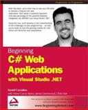 Beginning C# Web Applications with Visual Studio.NET, Cazzulino, Daniel and Aprea, Victor, 1861007329