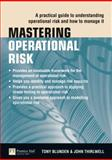 Mastering Operational Risk : A Practical Guide to Understanding Operational Risk and How to Manage It, Blunden, Tony and Thirlwell, John, 027372732X