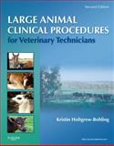 Large Animal Clinical Procedures for Veterinary Technicians, Holtgrew-Bohling, Kristin J., 0323077323