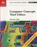 Computer Concepts - Illustrated Introductory, Parsons, June J. and Oja, Dan, 0619017325