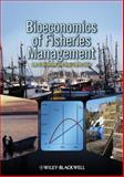 Bioeconomics of Fisheries Management, Anderson, Lee G. and Seijo, Juan Carlos, 0813817323