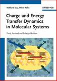 Charge and Energy Transfer Dynamics in Molecular Systems, May, Volkhard and K8hn, Oliver, 3527407324