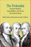 The Federalist : The Essential Essays, by Alexander Hamilton, James Madison, and John Jay, , 031224732X