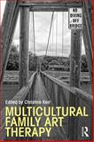Multicultural Family Art Therapy, , 0415827329