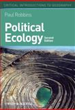 Political Ecology, Robbins, Paul, 0470657324
