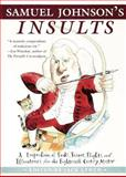 Samuel Johnson's Insults, Jack W. Lynch and Us Bloomsbury, 0802777325
