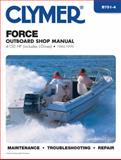 Force Outboard - 4-150 Hp,1984-1999, Clymer Publications Staff and Penton Staff, 0892877324