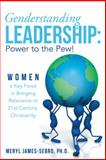 Genderstanding Leadership, Meryl James-Sebro, 1449797326