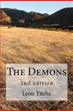 The Demons, Leon Titche, 1470007320