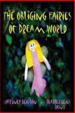 The Obliging Fairies of Dream World, Heather Leigh, 147925732X