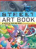 The Street Art Book, Ric Blackshaw and Liz Farrelly, 0061537322