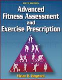Advanced Fitness Assessment and Exercise Prescription-5th Edition w/ Web Course, Heyward, Vivian, 0736057323