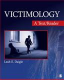 Victimology : A Text/Reader, Daigle, Leah E., 1412987326