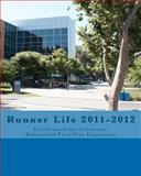 Runner Life 2011-2012, Matthew Woodman and Brett Schmoll, 1463617321