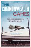 The Commonwealth Games, Brian Oliver, 1472907329