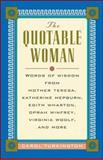 The Quotable Woman, Carol Turkington and Lorraine Jean Hopping, 0071357327