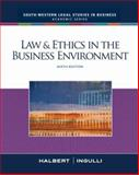 Law and Ethics in the Business Environment, Halbert, Terry and Ingulli, Elaine, 0324657323