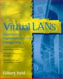 Virtual LANs, Gilbert Held, 0471177326