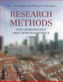 Research Methods for Criminology and Criminal Justice, Dantzker, Mark L. and Hunter, Ronald D., 0763777323