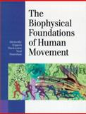 The Biophysical Foundations of Human Movement, Bruce Abernethy, Vaughan Kippers, 088011732X