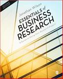 Essentials of Business Research : A Guide to Doing Your Research Project, Wilson, Jonathan, 1446257320