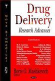 Drug Delivery Research Advances, Mashkevich, Boris O., 160021732X