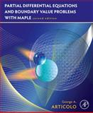 Partial Differential Equations and Boundary Value Problems with Maple, Articolo, George A. and A. Articolo, George, 0123747325