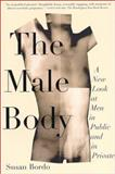 The Male Body, Susan Bordo, 0374527326