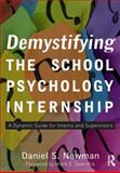 Demystifying the School Psychology Internship 1st Edition