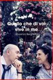 Quello Che Di Voi Vive in Me, Vincenzo Berghella, 0578017326