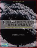 Human Resource Development : Processes, Practices and Perspectives, Gibb, Stephen, 1403987327