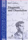 Diagnosis and Dissolution, Lindskog, Dale, 3631557329