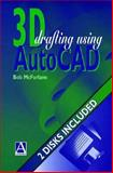 3D Draughting Using AutoCAD, McFarlane, Robert, 0470237325