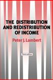 The Distribution and Redistribution of Income 9780719057328