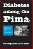 Diabetes among the Pima