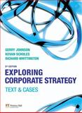 Exploring Corporate Strategy, Johnson, Gerry and Scholes, Kevan, 140588732X