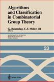 Algorithms and Classification in Combinatorial Group Theory, , 1461397324