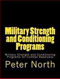 Military Strength and Conditioning Programs, Peter North, 1489597328