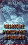 Mesoscale Atmospheric Dispersion, Z. Boybeyi, 1853127329