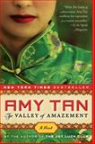The Valley of Amazement, Amy Tan, 0062107321