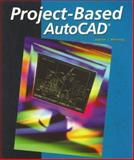 Project-Based AutoCAD, Manning, Darren, 0078287324