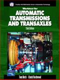 Automatic Transmissions and Transaxles Worktext w/Job Sheets, Birch, Tom and Rockwood, Charles, 0131197320