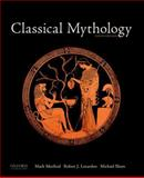 Classical Mythology, Morford, Mark P. O. and Lenardon, Robert J., 0199997322
